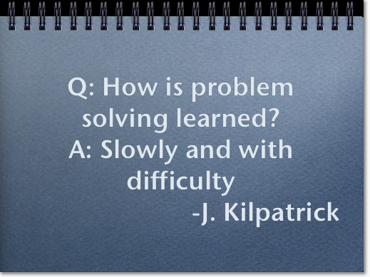 How is problem solving learned?